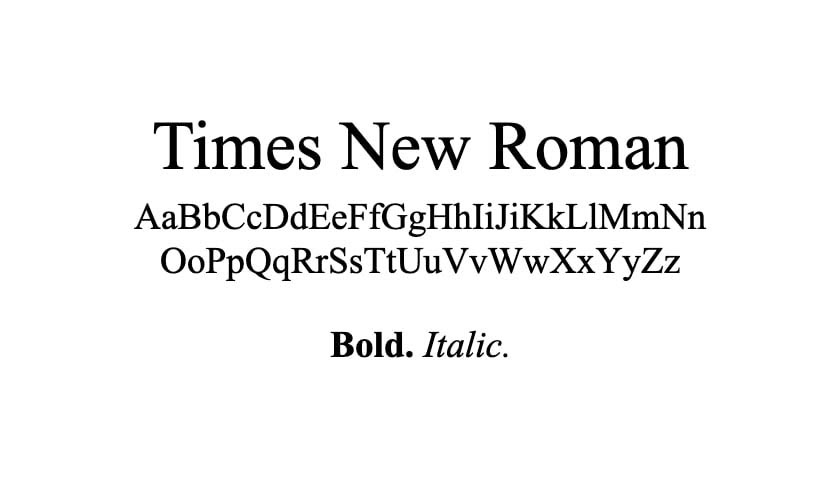 The Times New Roman font.