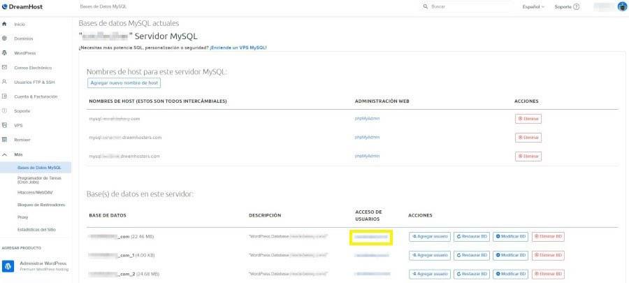 Los nombres de usuario que tienen acceso a las bases de datos enumeradas en el Panel de Control de DreamHost.