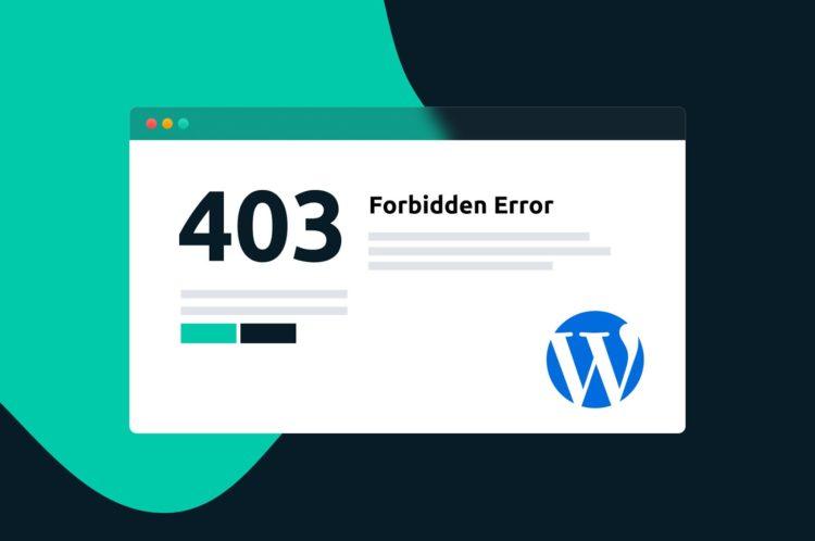 How to Fix the 403 Forbidden Error in WordPress (5 Methods) thumbnail
